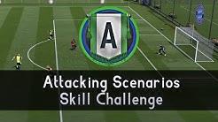 "FIFA 19 ► Angriff-Szenarios Skill Challenge (Wertung ""A"" – Skill-Spiel)"