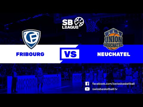 SB League - Day 4: FRIBOURG vs. NEUCHATEL