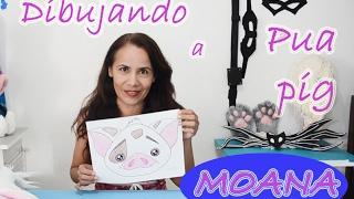 Dibujando a Pua pig - Moana movie