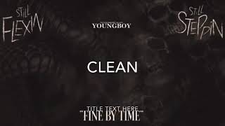 NBA YoungBoy - Fine By Time[CLEAN]