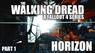 "☢ The Walking Dread - Fallout 4 Horizon + Zombies   #1 ""Freedom"""