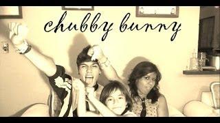 chubby bunny Thumbnail
