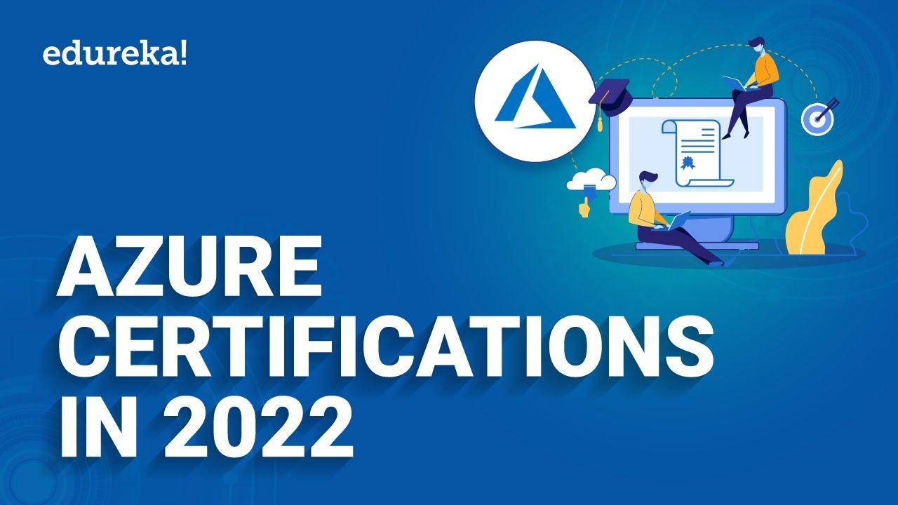 Azure Certifications In 2021   Azure Certification Path 2021   Microsoft Azure Training   Edureka