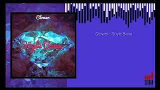 Clower - Söyle Bana (Lyric Video) Resimi