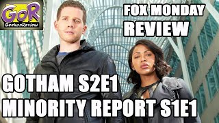 Fox Monday Review - GOTHAM Season 2 Episode 1 - MINORITY REPORT Season 1 Episode 1 (SPOILERS!)