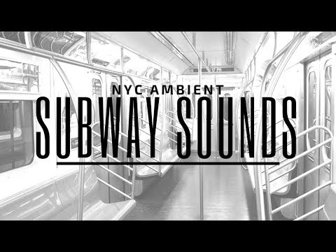 Sounds of NYC Subway - White/Ambient Noise