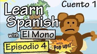 Learn Spanish with El Mono - Episode 4 - With Grammar Pop-Ups!