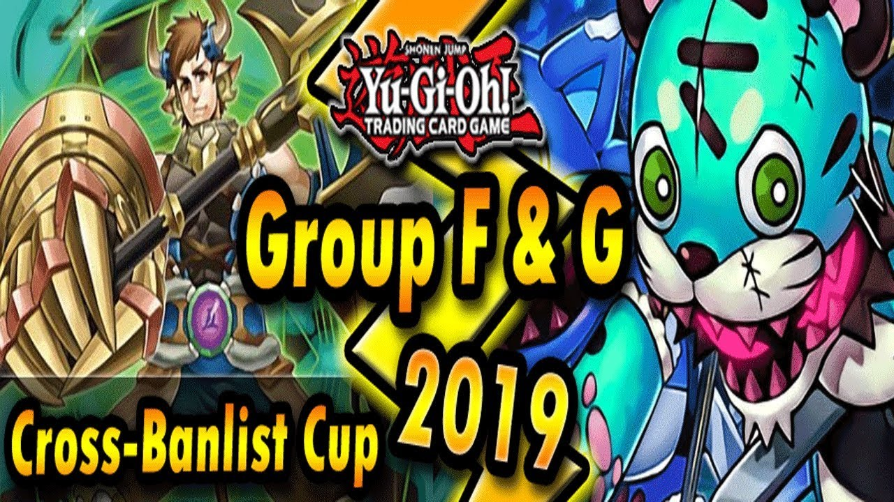 Download Group F & G   Cross-Banlist Cup 2019