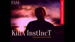 Fame - Killa Instinct