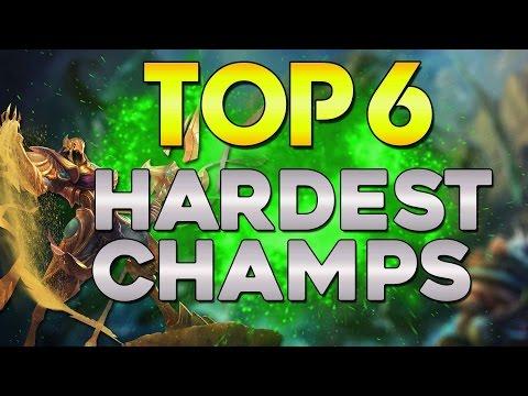 Top Hardest Champions German - League of Legends