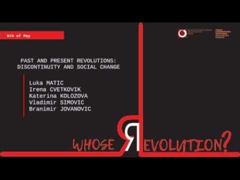 """Past and present Revolutions: Discontinuity and social change"" / Whose Revolution?/"