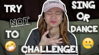 Try Not To Sing Challenge