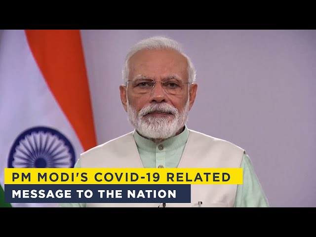 PM Modi's COVID-19 related message to the nation