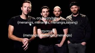 Coldplay cry cry cry lyrics terjemahan Indonesia