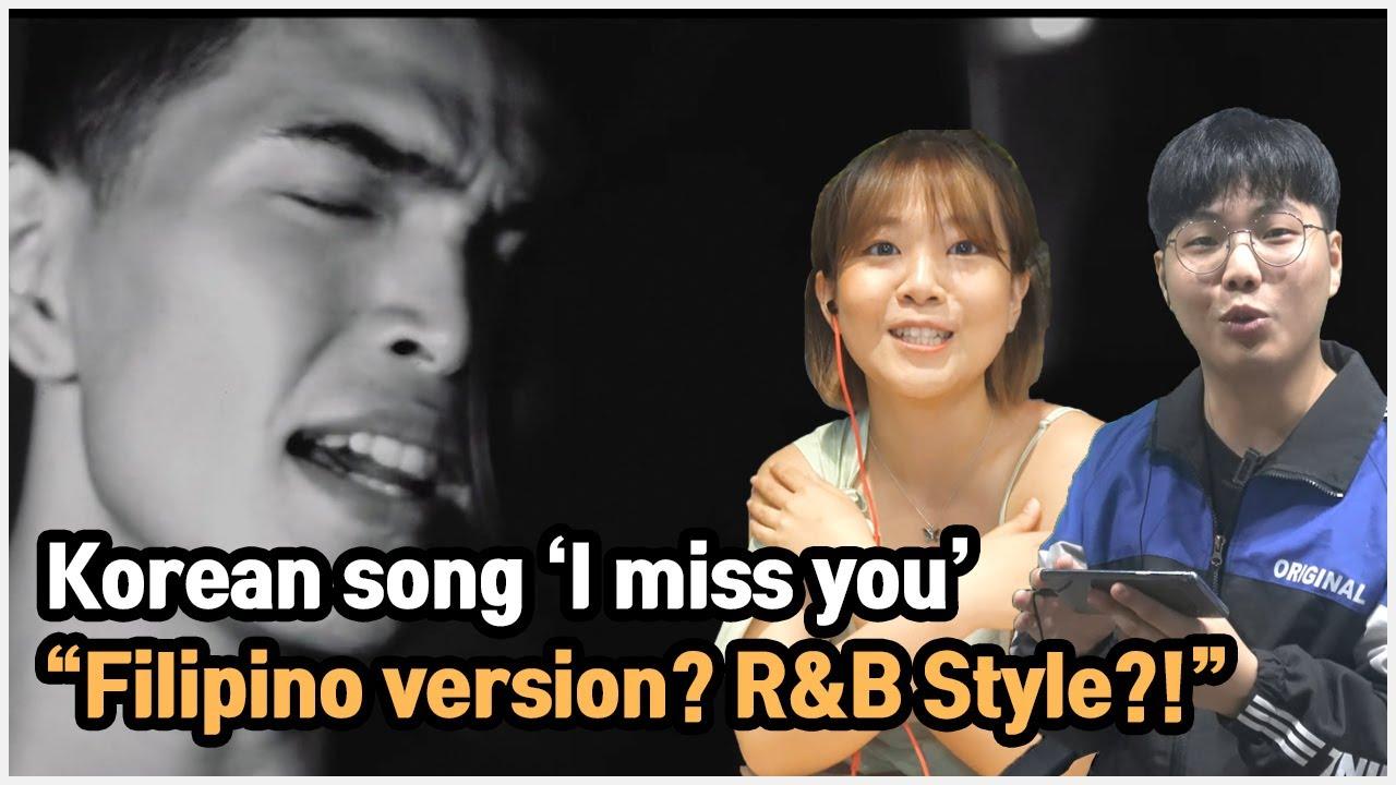 Filipino version Korean song 'I Miss you' ?!