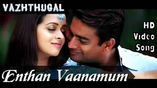 Enthan Vaanamum Neethan   Vazhthugal HD Video Song + HD Audio   Madhavan,Bhavana  Yuvan Shankar Raja