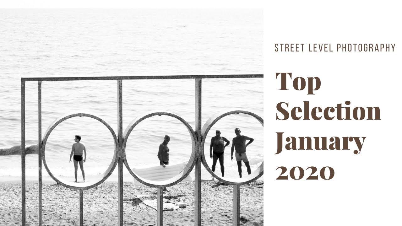 Street Photography: Top Selection - January 2020 -