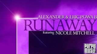 Alex Ander & Eric Powa B ft Nicole Mitchell - Runaway Carlos Vargas Classic Mix)