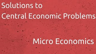 Solutions to Central Economic Problems | Introduction to Micro Economics | CA CPT | CS & CMA
