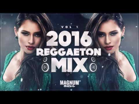 Reggaetton Mix 2016 Vol . 1