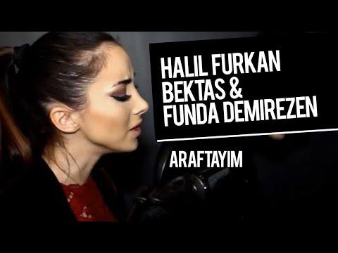 Ebru Gündeş - Araftayım (Cover)   Halil Furkan Bektaş & Funda Demirezen