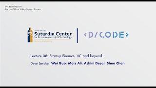 Startup Finance, VC and Beyond | Decode Academy UC Berkeley 2019
