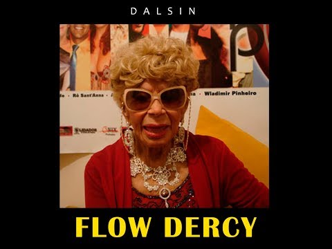 Dalsin - Flow Dercy (Prod. Caim Tsk) [VideoClipe Oficial]