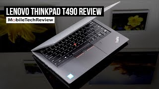 Lenovo ThinkPad T490 Review