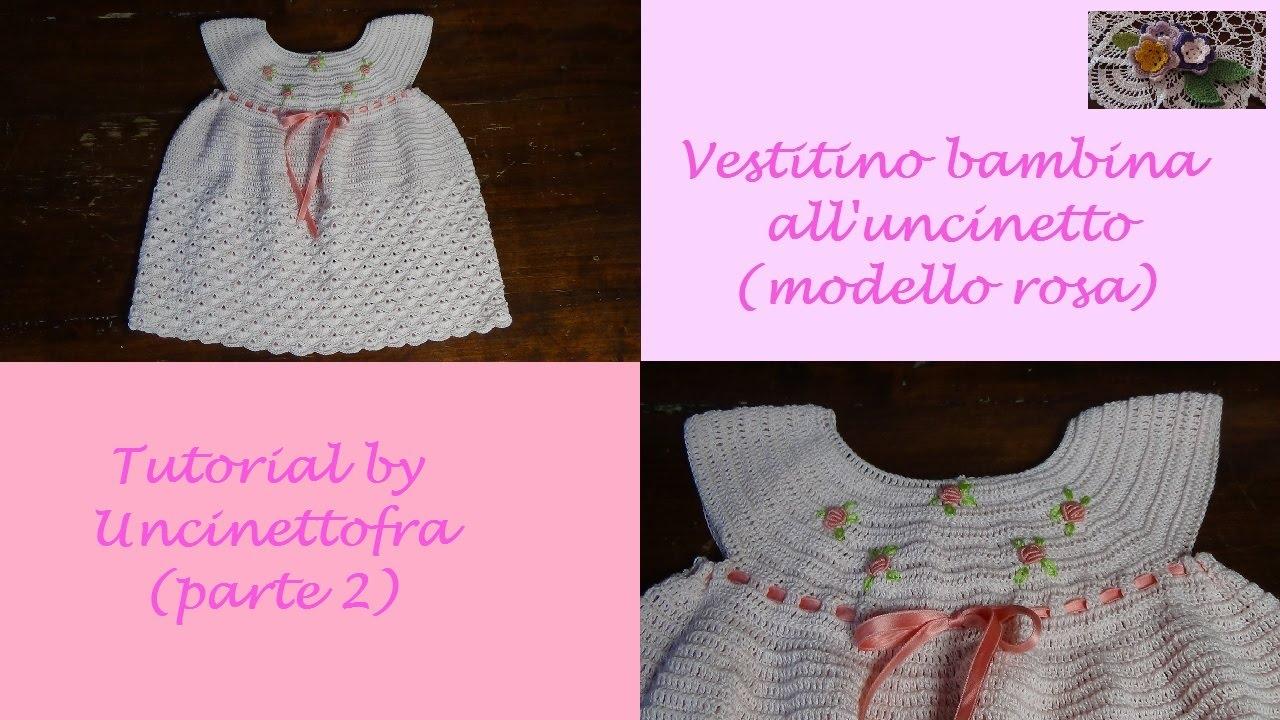 Vestitino Bambina Alluncinetto Tutorial Modello Rosa Parte 2