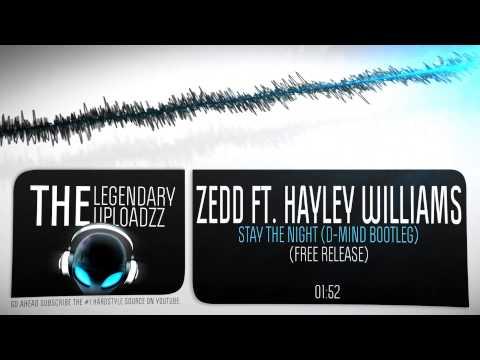 Zedd ft. Hayley Williams - Stay The Night (D-Mind Bootleg) [FULL HQ + HD FREE RELEASE]