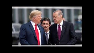 Turkish economy, NATO on the line as Trump and Erdoğan lock horns - analysis
