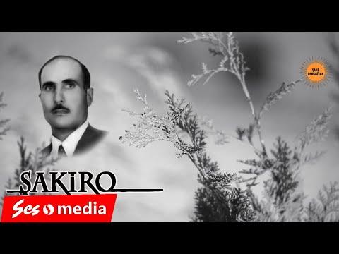 Dengbêj Şakiro - Bavê Şûkrî