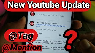 New Update ! Mention or Tag Any Youtuber on Your Community Tab post ! Tag Any Youtuber on Youtube