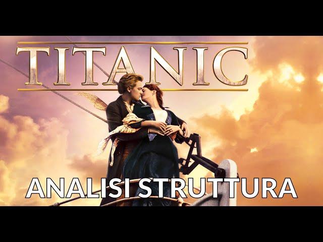 Titanic - Analisi struttura film #3 [STORY DOCTOR]