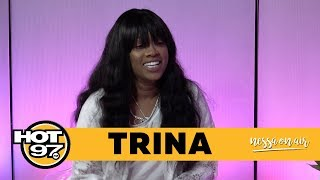 Trina on Curving Her Exes + Her Song w/Nicki Minaj + Getting Cheated On