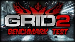 GRID 2 - Graphics Benchmark Test (PC Maxed Out 1080p)