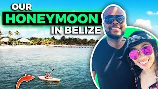 Honeymoon in Ambergris Caye, Belize
