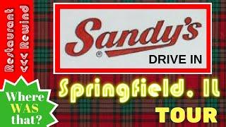 Restaurant Rewind 11 - Springfield IL Former Sandy's Tour