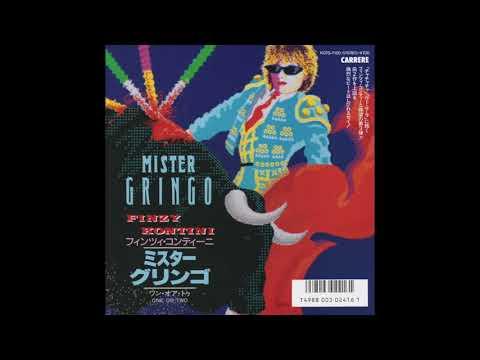 "Finzy Kontini - Mister Gringo (Toro Mix) (7"" Version)"