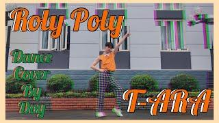 [KPOP IN PUBLIC CHALLENGE] T-ARA (티아라) - Roly Poly (롤리폴리)_ D…