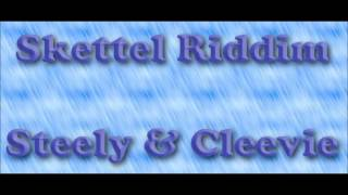 Skettel Riddim 1995 (Steely and Cleevie) Mix By Djeasy