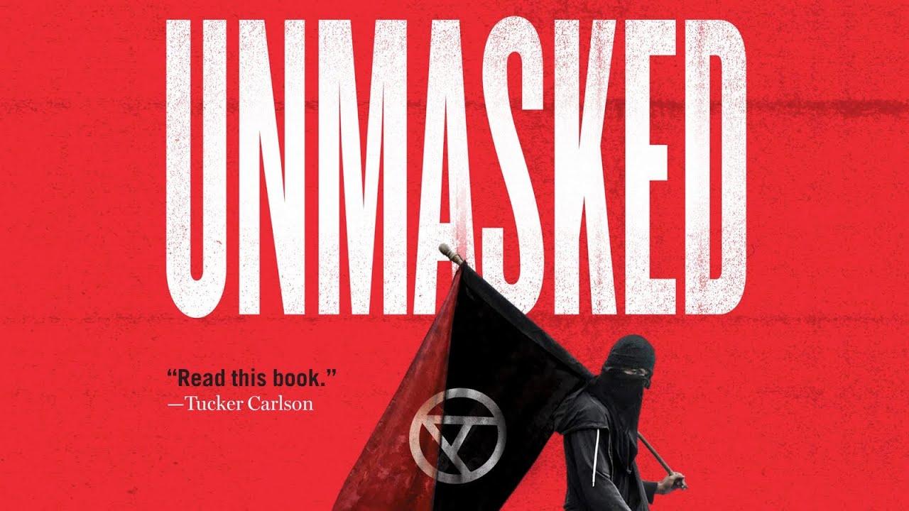 Download Unmasked | Inside Antifa's Radical Plan to Destroy Democracy | Andy Ngo
