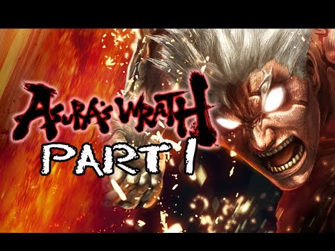 Asura's Wrath Gameplay Walkthrough - Part 1 [Episode 1] The Coming of a New Dawn