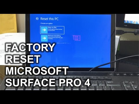 How to Reset a Microsoft Surface Pro 4 to Factory Settings
