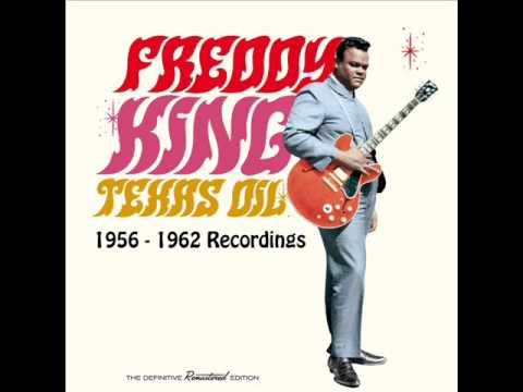 Freddy King  Texas Oil: 19561962 Recordings
