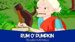 Telugu Kathalu for Children - Rum O' Pumpkin   Stories for Kids