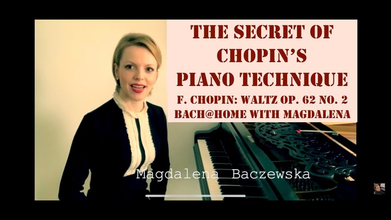 The Secret of Chopin's Piano Technique