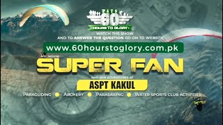 4th Intl PATS | 60 Hours to Glory; Military Reality Show | SUPER FAN | 28 July 2021 | ISPR