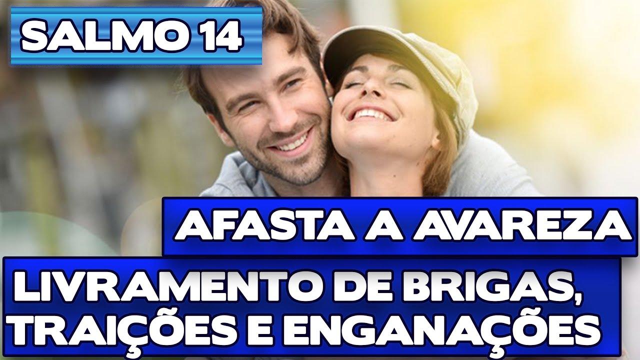 SALMO 14 LIVRAMENTO DE ENGANAÇÕES E AVAREZA - Benza Comigo!