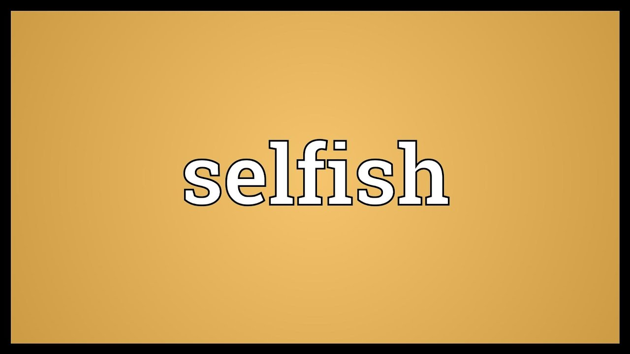 what is the opposite of selfish